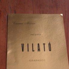 Libros de segunda mano: VILATÓ (GRABADOS) .MUSEO DE ARTE CONTEMPORÁNEO.MADRID 1966. Lote 278755228
