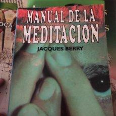 Libros de segunda mano: MANUAL DE LA MEDITACIÓN - JACQUES, BERRY. Lote 278839408