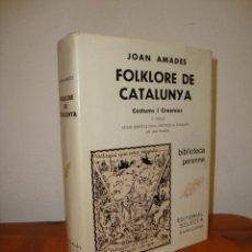Libros de segunda mano: FOLKLORE DE CATALUNYA, III: COSTUMS I CREENCES - JOAN AMADES - SELECTA, MOLT BON ESTAT. Lote 278852048