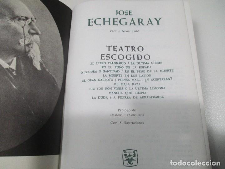 Libros de segunda mano: JOSÉ ECHEGARAY Teatro escogido W8394 - Foto 3 - 278882208