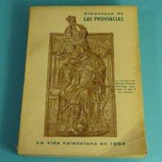 Libros de segunda mano: ALMANAQUE PARA EL AÑO 1955. LA VIDA VALENCIANA EN 1954. LAS PROVINCIAS. Lote 278978693