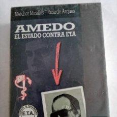Libros de segunda mano: AMEDO , EL ESTADO CONTRA ETA .MELCHOR MIRALLES Y RICARDO ARQUES ( PLAZA Y JANES ). Lote 278979463