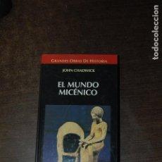 Libros de segunda mano: EL MUNDO MICÉNICO. JOHN CHADWICK. Lote 278981193