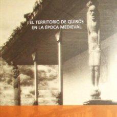 Livros em segunda mão: EL TERRITORIO DE QUIRÓS EN LA ÉPOCA MEDIEVAL. Mª BELÉN GONZÁLEZ COLLADO. 1ª EDICIÓN DE 2009.. Lote 279351633