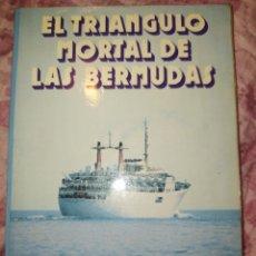 Libros de segunda mano: EL TRIÁNGULO MORTAL DE LAS BERMUDAS. ALEJANDRO VIGNATI A.T.E. AÑO 1975. PÁGINAS 299. PESO 350 GR.. Lote 279356753