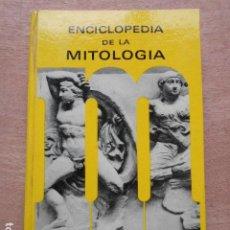 Libros de segunda mano: ENCICLOPEDIA DE LA MITOLOGIA. Lote 279369648