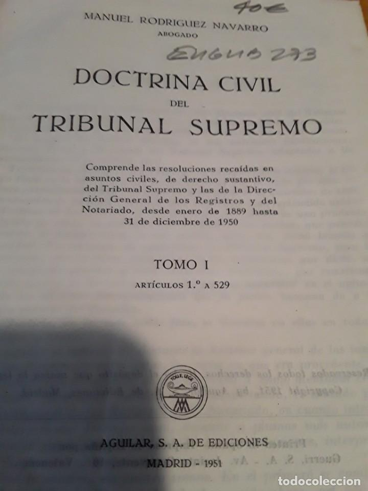 Libros de segunda mano: DOCTRINA CIVIL DEL TRIBUNAL SUPREMO.MANUEL RODRIGUEZ NAVARRO.4 TOMOS.1951.AGUILAR S.A. - Foto 2 - 279407298