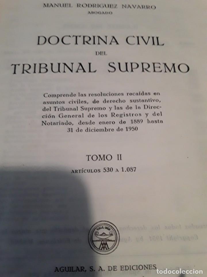 Libros de segunda mano: DOCTRINA CIVIL DEL TRIBUNAL SUPREMO.MANUEL RODRIGUEZ NAVARRO.4 TOMOS.1951.AGUILAR S.A. - Foto 3 - 279407298
