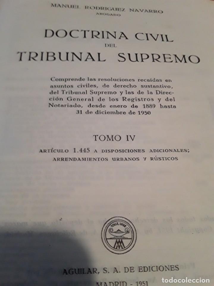Libros de segunda mano: DOCTRINA CIVIL DEL TRIBUNAL SUPREMO.MANUEL RODRIGUEZ NAVARRO.4 TOMOS.1951.AGUILAR S.A. - Foto 5 - 279407298