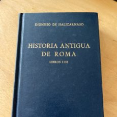 Libros de segunda mano: BIBLIOTECA CLASICA GREDOS - N° 73 - DIONISIO DE HALICARNASO, HISTORIA ANTIGUA DE ROMA - LIBROS I-III. Lote 279412093