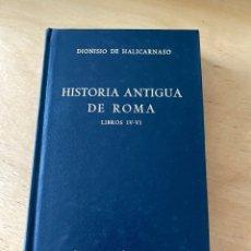 Libros de segunda mano: BIBLIOTECA CLASICA GREDOS - N° 74 - DIONISIO DE HALICARNASO, HISTORIA ANTIGUA DE ROMA - LIBROS IV-VI. Lote 279412213