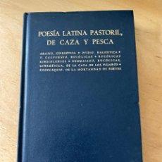 Libros de segunda mano: BIBLIOTECA CLASICA GREDOS - N° 76 - POESIA LATINA PASTORIL, DE CAZA Y DE PESCA. Lote 279412758