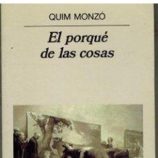 Libros de segunda mano: EL PORQUE DE LAS COSAS - QUIM MONZO. Lote 279463328