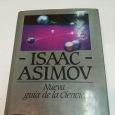 Libros de segunda mano: ISAAC ASIMOV NUEVA GUIA DE LA CIENCIA SA4938. Lote 279513063
