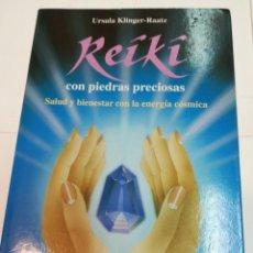 Libros de segunda mano: URSULA KILINGER-RAATZ REIKI CON PIEDRAS PRECIOSAS SA4943. Lote 279514163