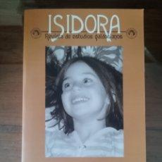 Libros de segunda mano: ISIDORA. REVISTA DE ESTUDIOS GALDOSIANOS NÚMERO 8. BENITO PÉREZ GALDOS. Lote 279517273