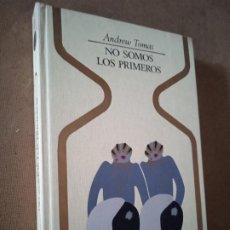Libros de segunda mano: NO SOMOS LOS PRIMEROS. ANDREW THOMAS. OTROS MUNDOS. PLAZA & JANÉS, 1980. 3ª ED. 270 PP. ILUS-. Lote 279555158
