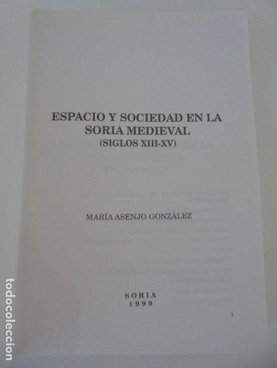 Libros de segunda mano: ESPACIO Y SOCIEDAD EN LA SORIA MEDIEVAL SIGLOS XIII-XV. MARIA ASENJO GONZALEZ. DIPUTACION DE SORIA - Foto 7 - 280112778