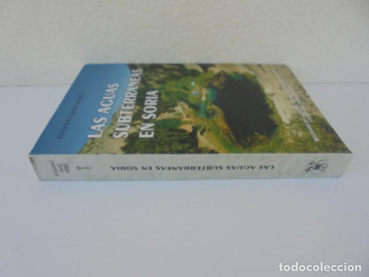 Libros de segunda mano: LAS AGUAS SUBTERRANEAS EN SORIA. EUGENIO SANZ PEREZ. DIPUTACION PROVINCIAL DE SORIA. 1999 - Foto 2 - 280112988