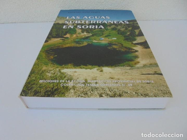 Libros de segunda mano: LAS AGUAS SUBTERRANEAS EN SORIA. EUGENIO SANZ PEREZ. DIPUTACION PROVINCIAL DE SORIA. 1999 - Foto 3 - 280112988