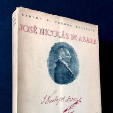 Libros de segunda mano: JOSÉ NICOLÁS DE AZARA / CARLOS E. CORONA BARATECH / IFC ZARAGOZA 1948 / FIRMA AUTOR / NUMERADO. Lote 280116888