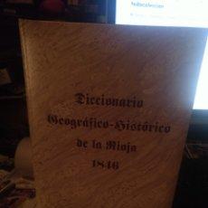 Libros de segunda mano: DICCIONARIO GEOGRÁFICO-HISTORICO DE LA RIOJA 1846 EDICIÓN FACSÍMIL 1996. Lote 280126023