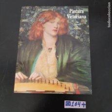 Libros de segunda mano: PINTURA VICTORIANA. Lote 280129708
