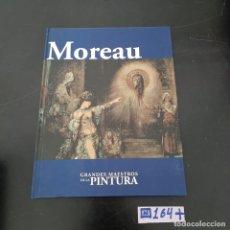 Libros de segunda mano: MOREAU. Lote 280129723