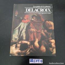 Libros de segunda mano: DELACROIX. Lote 280129793