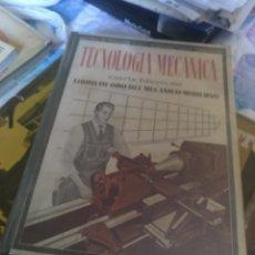 Libros de segunda mano: TECNOLOGÍA MECÁNICA. Lote 280191348
