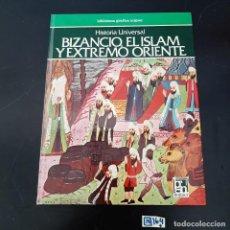 Libros de segunda mano: BIZANCIO EL ISLAM Y EXTREMO ORIENTE. Lote 280251008