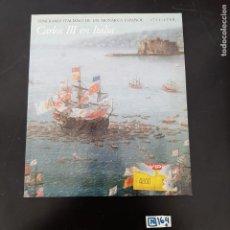 Libros de segunda mano: CARLOS III EN ITALIA. Lote 280255498