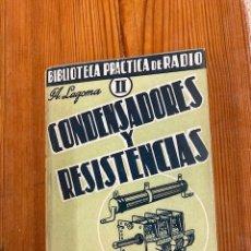 Libros de segunda mano: CONDENSADORES Y RESISTENCIAS. Lote 280732023