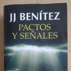 Libri di seconda mano: PACTOS Y SEÑALES. CASI UNAS MEMORIAS -- JJ BENÍTEZ. Lote 280961018