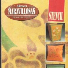 Libri di seconda mano: MANOS MARAVILLOSAS: STENCIL. A-MANUALID-025. Lote 281808448