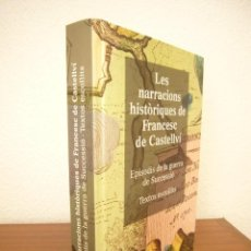 Livros em segunda mão: LES NARRACIONS HISTÒRIQUES DE FRANCESC DE CASTELLVÍ. EPISODIS DE LA GUERRA DE SUCCESSIÓ (2014). Lote 281928138