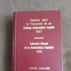 Libros de segunda mano: APUNTES PARA LA FORMACION DE UN CATALGO NUMISMATICO ESPAÑOL 1857. Lote 282194258