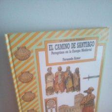 Libros de segunda mano: EL CAMINO DE SANTIAGO - LA VIDA EN EL PASADO - FERNANDO AZNAR. Lote 282195178