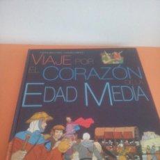 Libros de segunda mano: VIAJE POR EL CORAZÓN DE LA EDAD MEDIA - PHILIPPE BROCHARD - HUGUES LABIANO -. Lote 282195848