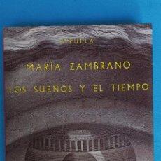 Libros de segunda mano: LOS SUEÑOS Y EL TIEMPO - MARÍA ZAMBRANO. Lote 282938838