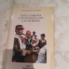 Libros de segunda mano: GUIA CURIOSA Y ECOLOGICA DE LAS HURDES. Lote 283171913