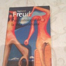 Libros de segunda mano: SIGMUND FREUD PSICOPATOLOGIA DE LA VIDA COTIDIANA. Lote 283172413