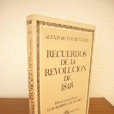 Libros de segunda mano: ALEXIS DE TOCQUEVILLE: RECUERDOS DE LA REVOLUCIÓN DE 1848 (EDITORA NACIONAL, 1984). Lote 283401053