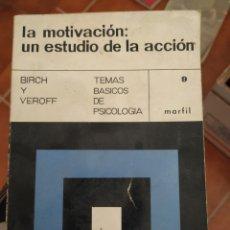 Libros de segunda mano: LA MOTIVACIÓN DE 1969. Lote 283447158