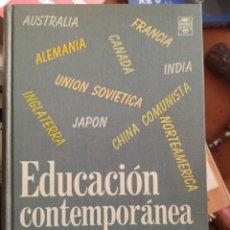 Libros de segunda mano: EDUCACIÓN CONTEMPORÁNEA DE 1967 POR CRAMER Y BROWNE. Lote 283929768