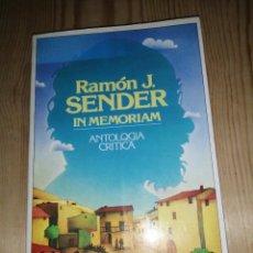 Libros de segunda mano: RAMÓN J. SENDER, IN MEMORIAM, ANTOLOGÍA CRÍTICA EDICIÓN J. C. MAINER. Lote 284038648