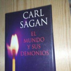 Libros de segunda mano: CARL SAGAN - EL MUNDO Y SUS DEMONIOS. Lote 284046543
