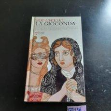 Libros de segunda mano: LA GIOCONDA. Lote 284149463