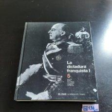Libros de segunda mano: LA DICTADURA FRANQUISTA. Lote 284149608