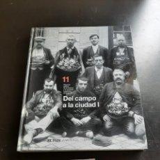 Libros de segunda mano: DEL CAMPO A LA CIUDAD. Lote 284155373